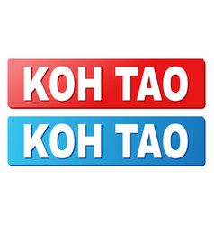 Koh tao title on blue and red rectangle buttons vector
