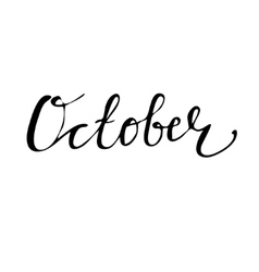 October Hand drawn lettering card vector