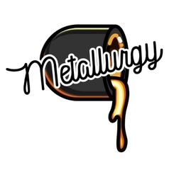 Color vintage Metallurgy emblem vector