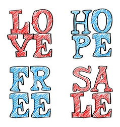 Hand Drawn Text Love hope free and sale vector image