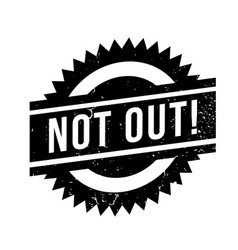 Not out rubber stamp vector