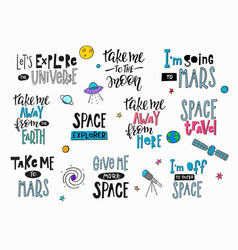 universe space quote typography lettering set vector image