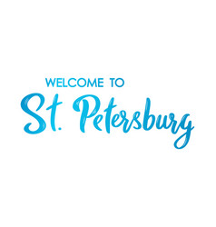 welcome to st petersburg lettering banner hand vector image