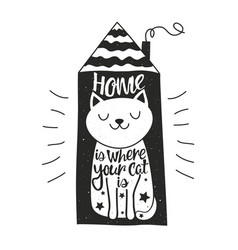with happy cat house and lettering quote - home vector image
