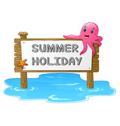 summer holidays with wooden sign starfish and oct vector image
