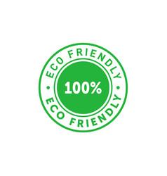 eco friendly 100 percent green circle sticker vector image