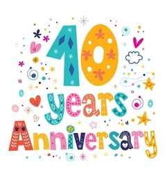 ten years anniversary celebration decorative vector image