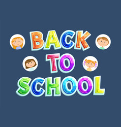 back to school banner pupils or children and sign vector image