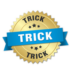 Trick 3d gold badge with blue ribbon vector