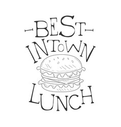best in town cafe lunch menu promo sign in sketch vector image vector image