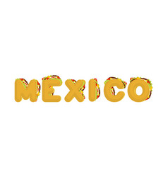 Mexico lettering tacos letter traditional mexican vector
