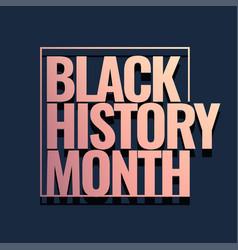 black history month logo vector image