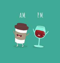 coffee in the morning evening wine vector image