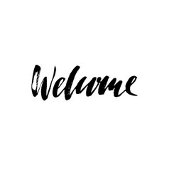welcome modern brush lettering card with vector image