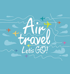 Banner for air travel with aircrafts in sky vector