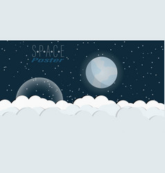 space poster with clouds stars and planets vector image