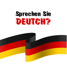 sprechen sie deutch question do you speak german vector image