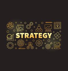 strategy golden outline banner on dark background vector image