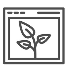 Browser with leaf line icon web window and plant vector