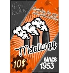 Color vintage metallurgy poster vector