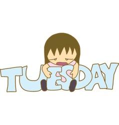 Boring Tuesday vector image