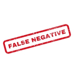 False Negative Text Rubber Stamp vector image