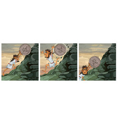 Image of sisyphus labor cartoon man raises coin vector