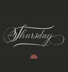 hand drawn lettering thursday vector image