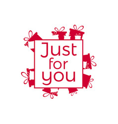 Just for you lettering for greeting card banner vector