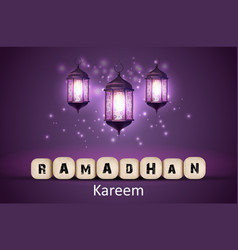 ramadan kareem greetings with lanterns vector image