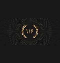 Vip golden label with laurel wreath vector