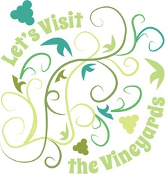 Visit To The Vineyards vector image