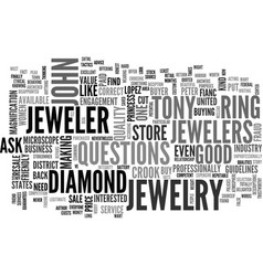 Is your jeweler a crook text background word vector