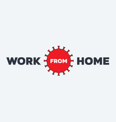 Work from home banner on white background concept vector