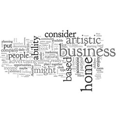 Artistic business opportunities vector