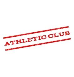 Athletic Club Watermark Stamp vector image vector image
