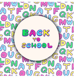back to school background colorful handwritten vector image