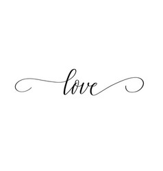 love modern calligraphy word romance design vector image