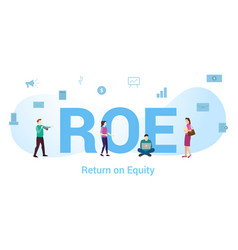 Roe return on equity concept with big word or vector