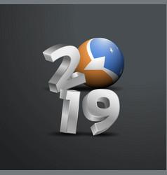 2019 grey typography with tierra del fuego vector