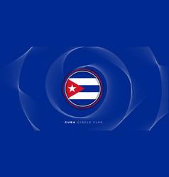 Cuba circle flag with spiral effect design vector