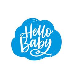 hello baslogan handwritten on fluffy cloud with vector image