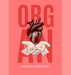 Human heart in hands organ donor day poster vector