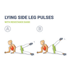 Lying side leg raises or pulses with resistance vector