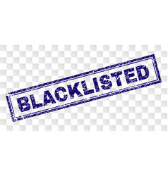Scratched blacklisted rectangle stamp vector