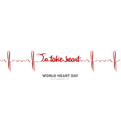 World heart day banner red heartbeat line vector