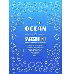 Ocean background Marine frame Nautical vector image vector image