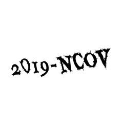 novel wuhan coronavirus 2019-ncov epidemic vector image