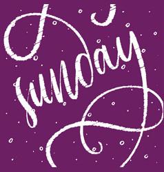 Sunday handdrawn phrase week day vector