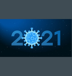 2021 new year banner with coronavirus cell vector image